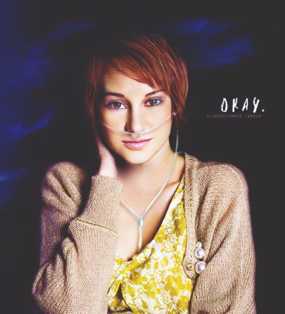 Hazel Grace Lancaster, from The Fault in Our Stars