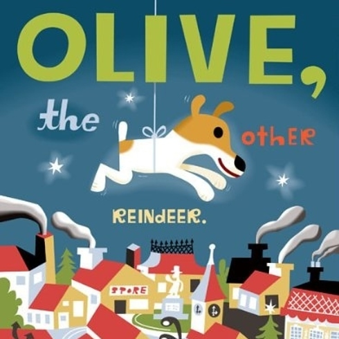 Olive the Other Reindeer, by J. Otto Seibold and Vivian Walsh