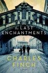 Last Enchantments, by Charles Finch