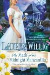 The Mark of the Midnight Manzanilla, by Lauren Willig