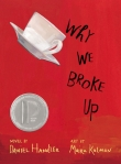 Why We Broke Up, by Daniel Handler and Maira Kalman
