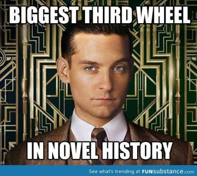 Nick Carraway, from The Great Gatsby