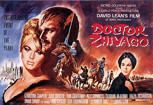 Dr. Zhivago, based on the book by Boris Pasternak