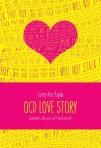 OCD Love Story, by Corey Ann Haydo