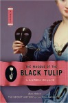 The Masque of the Black Tulip, by Lauren Willig