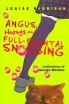 Angus, Thongs and Full-Frontal Snogging, by Louise Rennison