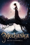 Mechanica, by Betsy Cornwell