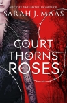 A Court of Thorns and Roses, by Sarah J. Maas