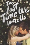 The Last Time We Were Us, by Leah Konen