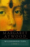 Wilderness Tips, by Margaret Atwood