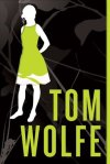 I Am Charlotte Simmons, by Tom Wolfe