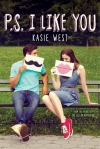 P.S. I Like You, by Kasie West
