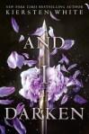 And I Darken, by Kiersten White