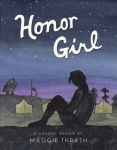 Honor Girl, by Maggie Thrash