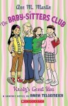 The Baby-Sitter's Club Graphic Novels, by Raina Telgemeier
