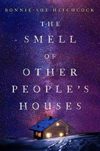 the-smell-of-other-peoples-houses